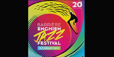 7 july  2019  | Enghien Jazz Festival - ENGHIEN (France - 95)