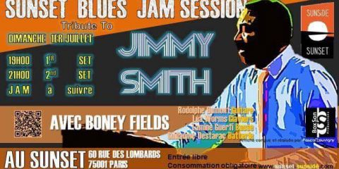 1 July 2018 - Sunset - Boney FIELDS Special Guest Jam Session Tribute to Jimmy Smith  (PARIS - France)